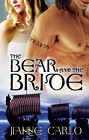 Bear and The Bride, The