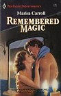 Remembered Magic