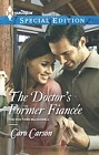 Doctor's Former Fiancee, The