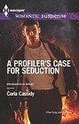 Profiler's Case for Seduction, A