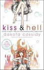 Kiss and Hell