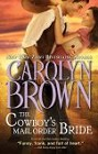Cowboy's Mail Order Bride, The