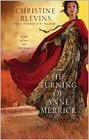Turning of Anne Merrick, The