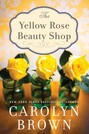 Yellow Rose Beauty Shop, The