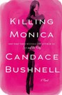 Killing Monica (hardcover)