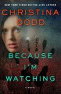 Because I'm Watching (hardcover)