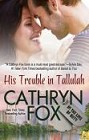His Trouble in Tallulah (ebook)