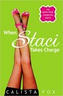 When Staci Takes Charge (ebook)