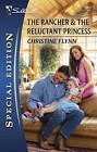 Rancher & the Reluctant Princess, The