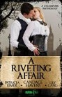 Riveting Affair, A (ebook anthology)