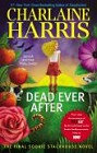 Dead Ever After (hardcover)