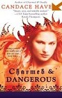 Charmed and Dangerous [reissue]