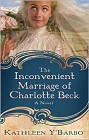 Inconvenient Marriage of Charlotte Beck, The