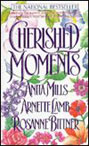 Cherished Moments (Anthology)