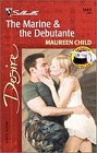 Marine and the Debutante, The