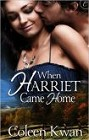 When Harriet Came Home (ebook)