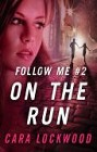 On the Run (ebook serial)