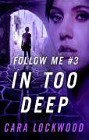 In Too Deep (ebook serial)