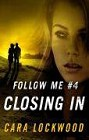Closing In (ebook serial)