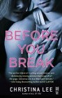 Before You Break (paperback)