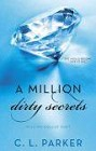 Million Dirty Secrets, A