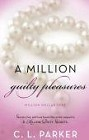 Million Guilty Pleasures, A