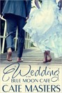 Wedding at the Blue Moon Cafe, A (ebook)