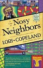 Case of Nosy Neighbors, A