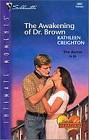 Awakening of Dr. Brown, The