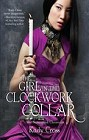 Girl in the Clockwork Collar, The