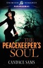 Peacekeeper's Soul, The