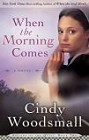 When the Morning Comes (reprint)