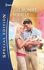 Mommy Miracle, The