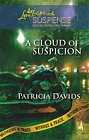 Cloud of Suspicion, A
