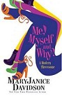 Me, Myself and Why?  (Hardcover)
