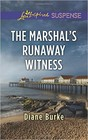 Marshal's Runaway Witness, The