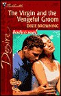 Virgin and the Vengeful Groom, The