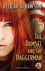 Damsel and the Daggerman, The (ebook novella)