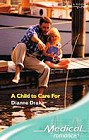 Child to Care For, A (UK)