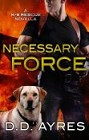 Necessary Force (ebook novella)