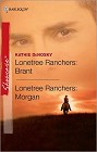 Lonetree Ranchers: Brant & Lonetree Ranchers: Morgan (reissue)