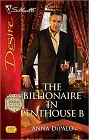 Billionaire in Penthouse B, The