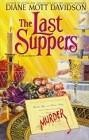 Last Suppers, The (Hardcover)