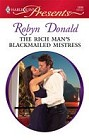 Rich Man's Blackmailed Mistress, The