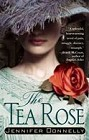 Tea Rose, The
