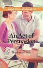 Act of Persuasion, An