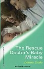 Rescue Doctor's Baby Miracle, The