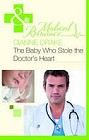Baby Who Stole the Doctor's Heart, The  (UK)