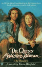 Dr. Quinn, Medicine Woman:  The Bounty