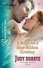 Bride For A Blue_Ribbon Cowboy, A